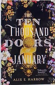 The Ten Thousand Doors of January –…