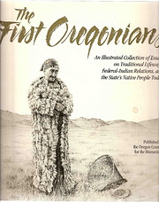 The First Oregonians: An Illustrated…