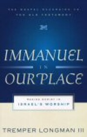 Immanuel in Our Place: Seeing Christ in…
