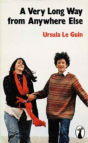 Very Long Way From Anywhere Else de Ursula…