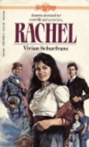 Rachel (Sunfire) de Vivian Schurfranz