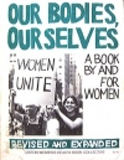 Our Bodies, Ourselves: A and for Women por…