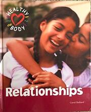 Healthy Body - Relationships af Carol…