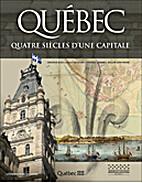 Québec : quatre siècles…