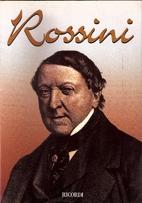 Rossini by Gina Guandalini