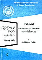 Islam Between Ignorant Followers and…