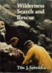 Wilderness Search and Rescue: A Complete…
