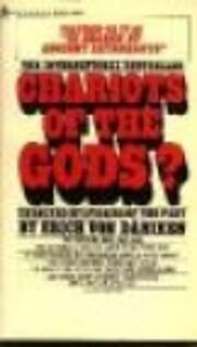 Chariots of the Gods? de Erich von…