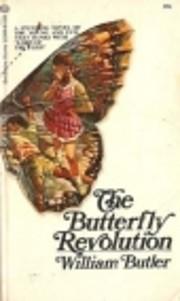 Butterfly Revolution de William Butler
