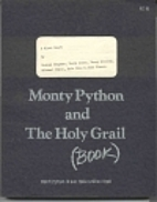 Monty Python and the Holy Grail [book] by…