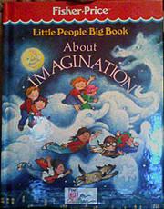 Little people big book about imagination de…