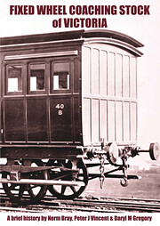 Fixed Wheel Coaching Stock of Victoria - A…