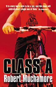 Class A: Book 2 (CHERUB) – tekijä: Robert…
