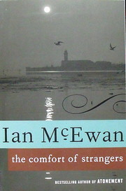 The Comfort of Strangers af Ian McEwan