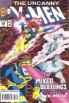 The Uncanny X-Men #308 - Mixed Blessings by…