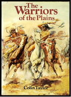 The warriors of the Plains by Colin F.…