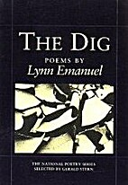 The DIG (National Poetry Series) by Lynn…