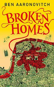 Broken Homes (Rivers of London) af Ben…