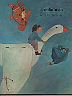The Birdman by Willemien Min