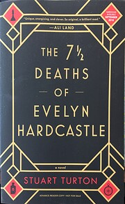 The 7 ½ Deaths of Evelyn Hardcastle…