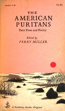 The American Puritans: Their Prose and…