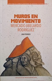 Muros en movimiento: Mercado Abelardo…