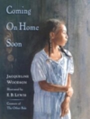 Coming on Home Soon av Jacqueline Woodson