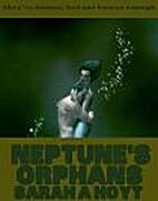 Neptune's Orphans by Sarah A. Hoyt
