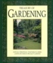 Treasury of Gardening: Annuals, Perennials,…
