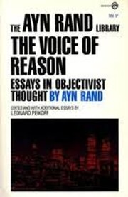 The Voice of Reason: Essays in Objectivist…
