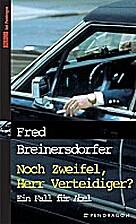 Noch Zweifel, Herr Verteidiger? by Fred…