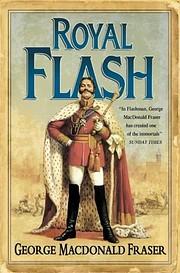 Royal Flash av George MacDonald Fraser
