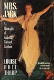 Mrs. Jack: A Biography of Isabella Stewart…