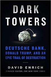 Dark Towers: Deutsche Bank, Donald Trump,…
