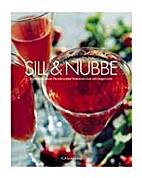 Sill & nubbe : en svensk ritual : hemkryddat…