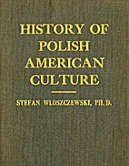 History of Polish American Culture by Stefan…