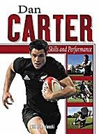 Dan Carter-Skills and Performance by Dan…