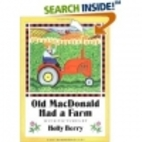 Old MacDonald Had a Farm by Holly Berry