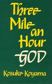 Three Mile an Hour God: Biblical Reflections…