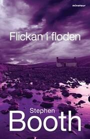 Flickan i floden por Stephen Booth
