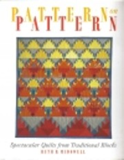 Pattern on pattern : spectacular quilts from…