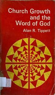 Church Growth and the Word of God de Alan R…