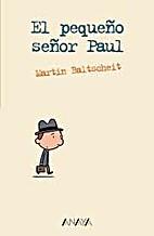 Der kleine Herr Paul by Martin Baltscheit
