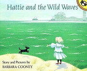 Hattie and the Wild Waves: A Story from…