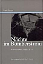 Nächte im Bomberstrom: Erinnerungen…
