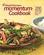 Weight Watchers Momentum Cookbook (200 Easy…
