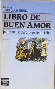 Libro de Buen Amor by Arcipreste de Hita…