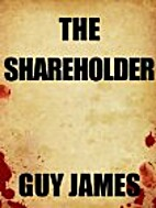 The Shareholder by Guy James