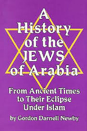 A History of the Jews of Arabia: From…