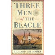 Three Men Of The Beagle par Richard Lee…